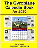 The Gyroplane Calendar Book for 2020