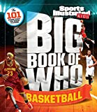Big Book of WHO Basketball (Sports Illustrated Kids Big Books) - The Editors of Sports Illustrated Kids