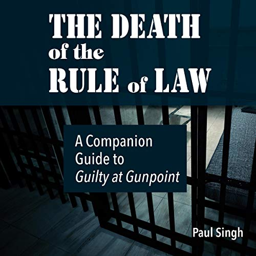 The Death of the Rule of Law audiobook cover art