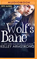Wolf's Bane (Otherworld: Kate & Logan)