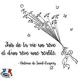 Sticker Fais de ta vie un rêve - Le petit Prince - Antoine de Saint Saint-Exupéry - Taille 70x60 cm - Couleur noire - Sticker mural chambre ou salon Beestick - Fabriqué en France