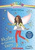 Skyler the Fireworks Fairy (Rainbow Magic)