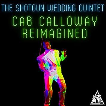 Cab Calloway Reimagined