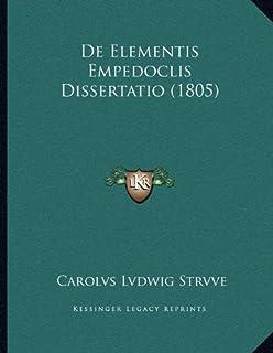 de Elementis Empedoclis Dissertatio (1805)