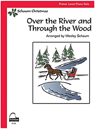 Over the River and Thru the Wood: Primer Level