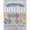 Easter Eggs Coloring Book for Kids Ages 4-8