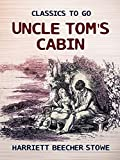 Uncle Tom's Cabin (Classic illustrated) (English Edition)