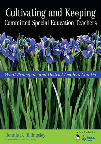 Compare Textbook Prices for Cultivating and Keeping Committed Special Education Teachers: What Principals and District Leaders Can Do 1 Edition ISBN 9781412908887 by Billingsley, Bonnie S.