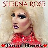 Two of Hearts (Wayne Numan's Silk Stockings & Champagne Mix)