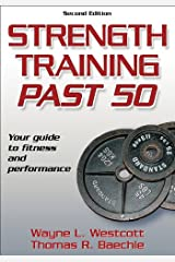 Strength Training Past 50 - 2nd Edition (Ageless Athlete Series) Paperback