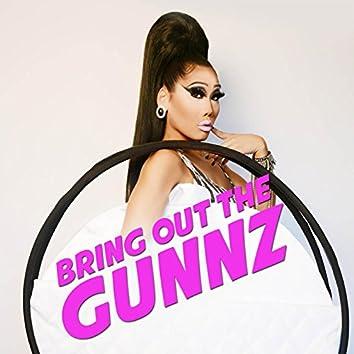 Bring out the Gunnz (feat. Ryan Miistmak3r)