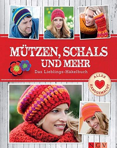 Mützen, Schals und mehr: Das Lieblings-Häkelbuch