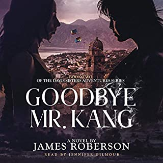 Goodbye Mr. Kang audiobook cover art