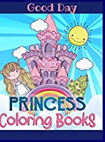 Princess Coloring Book for Girls: Have fun with your Daughter with this gift: Coloring Princesses, Princes, Animals, Mermaids and Unicorns 50 pages of pure fun!
