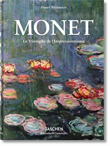 Monet. The Triumph of Impressionism (Bibliotheca Universalis)
