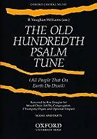Old Hundredth Psalm Tune: Score and Parts 3 Trumpets, Timpani, & Organ