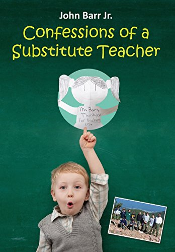 CONFESSIONS OF A SUBSTITUTE TEACHER: Don