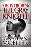 Bargain eBook - Frostborn  The Gray Knight
