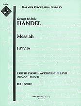 Messiah, HWV 56 (Part III, Chorus: Worthy is the Lamb (Mozart–Prout)): Full Score (Qty 2) [A8826]