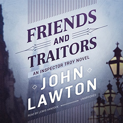 Friends and Traitors audiobook cover art