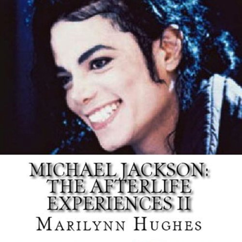 Michael Jackson: The Afterlife Experiences II audiobook cover art