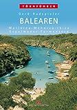 Balearen: Mallorca, Menorca, Ibiza, Espalmador, Formentera - Gerd Radspieler