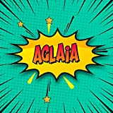 Aglaia: Draw Your Own Comic Super Hero Adventures with this Personalized Vintage Theme Birthday Gift Pop Art Blank Comic Storyboard Book for Aglaia   150 pages with variety of templates