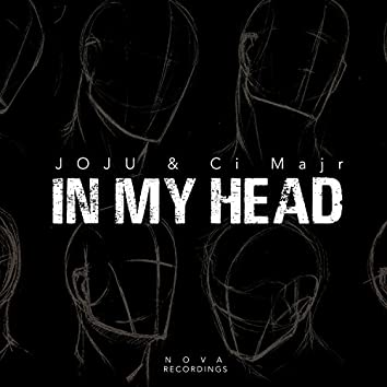 In My Head (feat. Ci Majr)