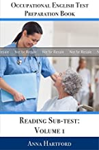 PROOF: Occupational English Test Preparation Book: Reading Sub-test: Volume 1