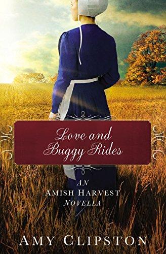 Love and Buggy Rides: An Amish Harvest Novella (English Edition)