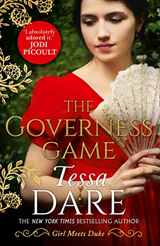 The Governess Game: The unputdownable Regency romance from the New York Times bestselling author of The Duchess Deal and The Wallflower Wager (Girl meets Duke, Book 2) (English Edition)