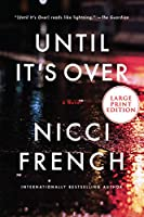 Until It's Over: A Novel