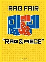 """RAG FAIR""""RAG & PIECE"""""""