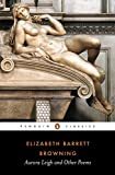 Aurora Leigh and Other Poems (Penguin Classics) - John Bolton