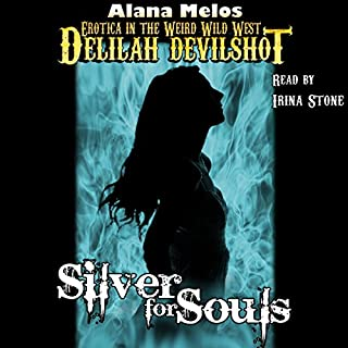 Silver for Souls: Delilah Devilshot, Book 4 audiobook cover art