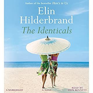 The Identicals     A Novel              By:                                                                                                                                 Elin Hilderbrand                               Narrated by:                                                                                                                                 Erin Bennett                      Length: 12 hrs and 52 mins     3,514 ratings     Overall 4.3