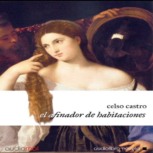 El afinador de habitaciones [The Tuner Room] audiobook cover art