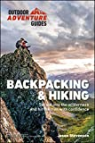 Backpacking & Hiking: Set Out into the Wilderness and Hit the Trail with Confidence (Outdoor Adventure Guides) (English Edition)