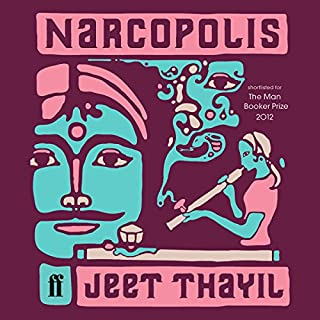 Narcopolis                   Written by:                                                                                                                                 Jeet Thayil                               Narrated by:                                                                                                                                 Robertson Dean                      Length: 8 hrs and 53 mins     3 ratings     Overall 3.3