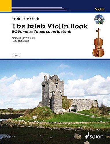 The Irish Violin Book: 20 famous tunes from Ireland. Violine. Ausgabe mit CD.