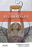 Medical Anthropology: A Biocultural Approach