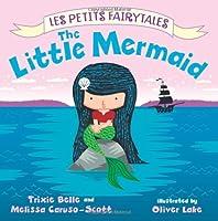 The Little Mermaid (Les Petits Fairytales)