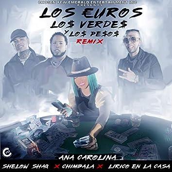 Los Euros, Los Verdes y los Pesos (Remix)