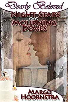 Night Stars and Mourning Doves (Dearly Beloved) by [Margo Hoornstra]