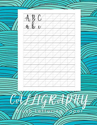 Calligraphy Brush Lettering Paper: 160 Sheets - Work Book Lined Handwriting for Adults Kids Teens Beginner's