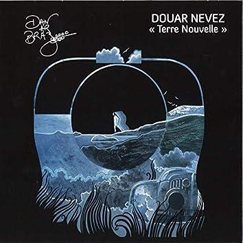 Douar Nevez (Terre nouvelle)