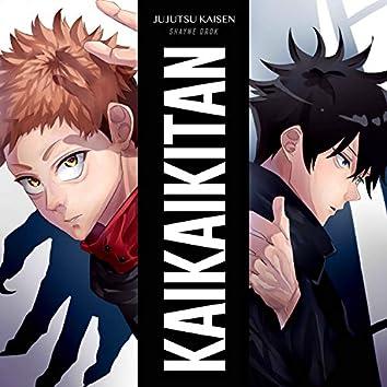 """Kaikai Kitan (From """"Jujutsu Kaisen"""")"""