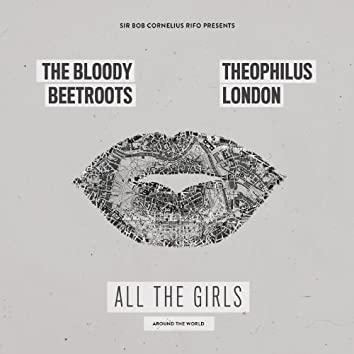 All the Girls (Around the World)