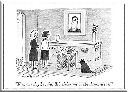 O ímã de geladeira The New Yorker Either Me or The Gat, 5 x 8,8 cm