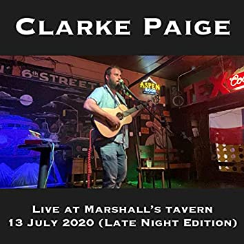 Live at Marshall's Tavern: 13 July 2020 (Late Night Edition)